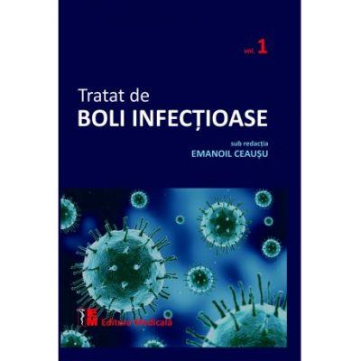 Tratat de boli infectioase. Vol. 1 - Emanoil Ceausu (sub redactia)