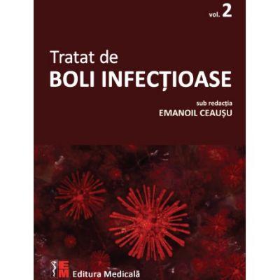 Tratat de boli infectioase. Vol. 2 - Emanoil Ceausu (sub redactia)