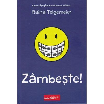 Zâmbește! - Raina Telgemeier - miniGrafic