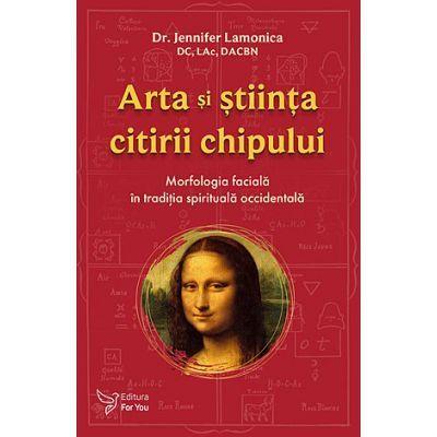Arta si stiinta citirii chipului - Jennifer Lamonica