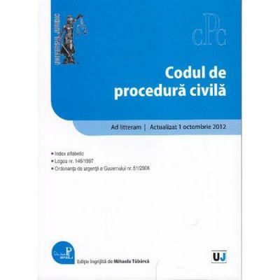 Codul de procedura civila Act. 1 Octombrie 2012
