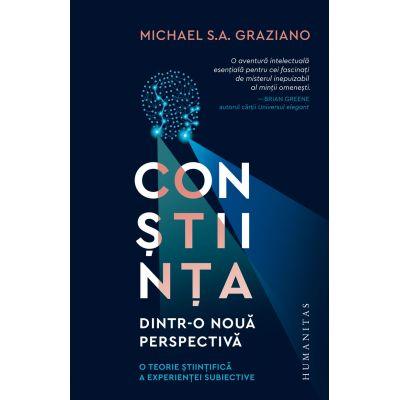 Conștiința dintr-o nouă perspectivă - O teorie științifică a experienței subiective