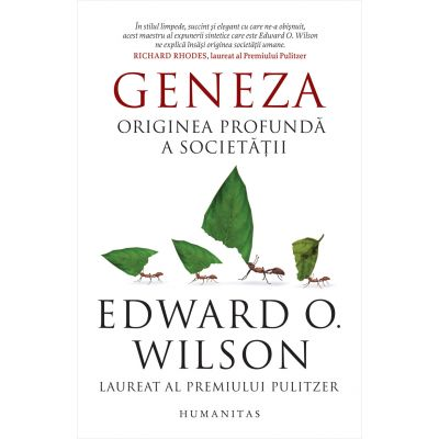 Geneza - Originea profundă a societății - Edward O. Wilson