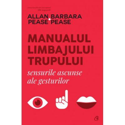 Manualul limbajului trupului - Sensurile ascunse ale gesturilor
