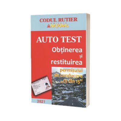 Obtinerea si restituirea permisului de conducere 13 din 15 - Auto Test 2021