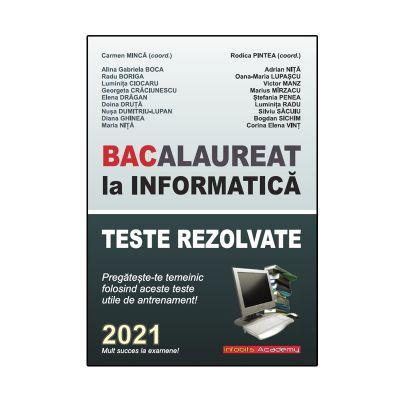 Bacalaureat la INFORMATICA 2021 - Teste rezolvate (de antrenament)