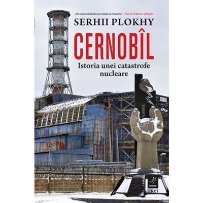 Cernobîl - Istoria unei catastrofe nucleare