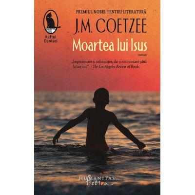 Moartea lui Isus - J. M. Coetzee