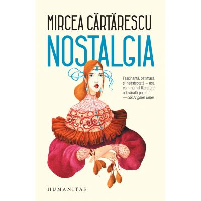 Mircea Cărtărescu - Nostalgia