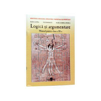 Manual pentru Logica si Argumentare, clasa 9-a. Toate filierele - Elena Lupsa