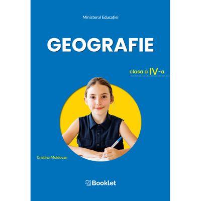 Geografie – clasa a IV-a - Manualul de Geografie – clasa a IV-a este câștigător al licitației organizate de Ministerul Educației și aprobat prin OM nr. 4200/07. 07. 2021.